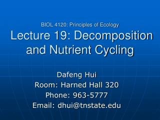 BIOL 4120: Principles of Ecology  Lecture 19: Decomposition and Nutrient Cycling