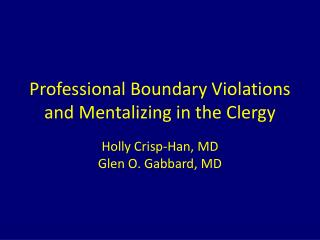 Professional Boundary Violations and  Mentalizing  in the Clergy