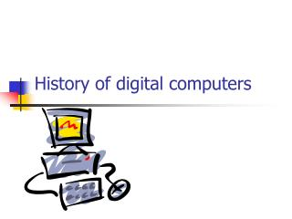History of digital computers