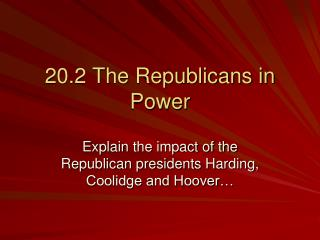 20.2 The Republicans in Power
