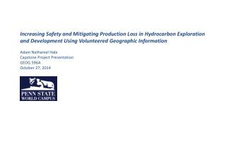 Increasing Safety and Mitigating Production Loss in Hydrocarbon Exploration