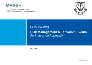 Risk Management & Terrorism Events  An Insurance Approach