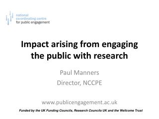 Impact arising from engaging the public with research