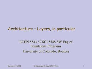Architecture – Layers, in particular