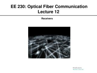 EE 230: Optical Fiber Communication Lecture 12