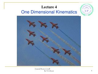 Lecture 4 One Dimensional Kinematics