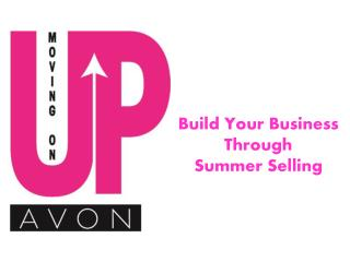 Build Your Business  Through  Summer Selling