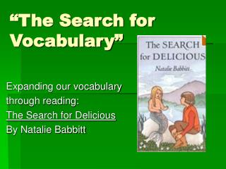 """The Search for Vocabulary"""