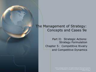The Management of Strategy:  Concepts and Cases 9e