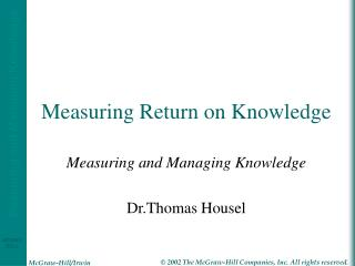 Measuring Return on Knowledge
