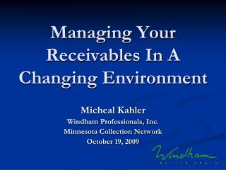 Managing Your Receivables In A Changing Environment