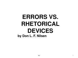 ERRORS VS.  RHETORICAL DEVICES
