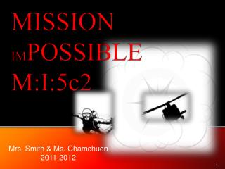 MISSION  IM POSSIBLE M:I:5c2