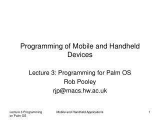 Programming of Mobile and Handheld Devices
