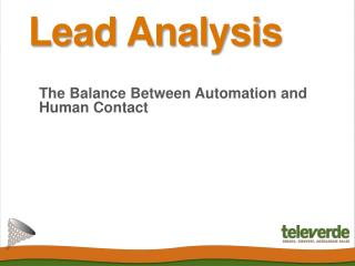 Lead Analysis: The Balance Between Automation and Human Cont