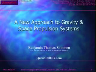 A New Approach to Gravity &  Space Propulsion Systems