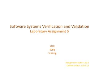 GUI  Web  Testing Assignment date: Lab 5 Delivery date: Lab 5 ,6