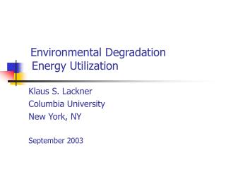 Environmental Degradation Energy Utilization
