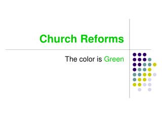 Church Reforms