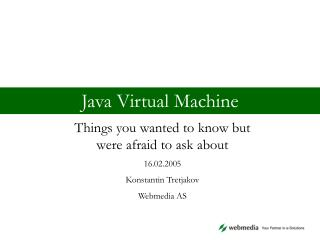 Java Virtual Machine