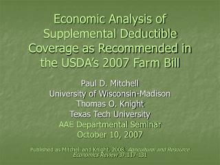 Economic Analysis of Supplemental Deductible Coverage as Recommended in the USDA s 2007 Farm Bill