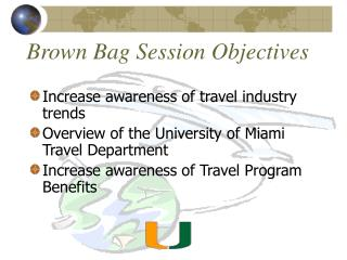 Brown Bag Session Objectives