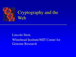 Cryptography and the Web
