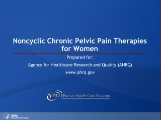 Noncyclic Chronic Pelvic Pain Therapies for Women