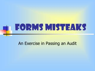 Forms Misteaks
