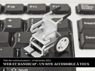 WEB ET HANDICAP : UN SITE ACCESSIBLE À TOUS