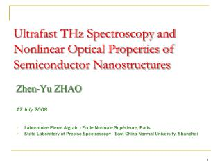 Ultrafast THz Spectroscopy and Nonlinear Optical Properties of Semiconductor Nanostructures