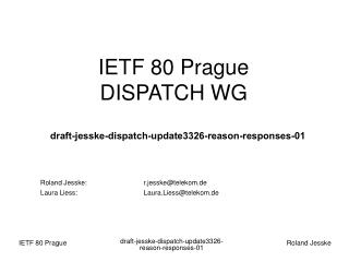 IETF 80 Prague DISPATCH WG