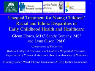Unequal Treatment for Young Children? Racial and Ethnic Disparities in