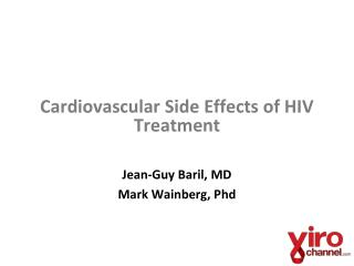 Cardiovascular  Side Effects of HIV Treatment