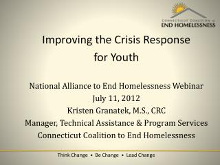 Improving the Crisis Response  for Youth National Alliance to End Homelessness Webinar