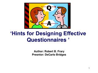 'Hints for Designing Effective Questionnaires '