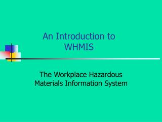An Introduction to WHMIS