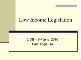 Low Income Legislation