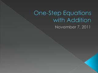 One-Step Equations  with Addition