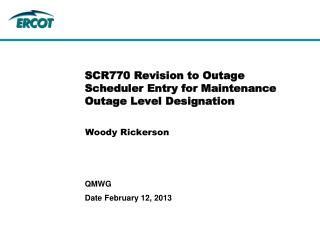 SCR770 Revision to Outage Scheduler Entry for Maintenance Outage Level Designation