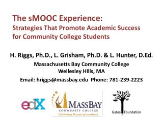 The  sMOOC  Experience:  Strategies  That Promote Academic Success for Community College Students