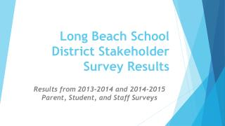 Long Beach School District Stakeholder Survey Results