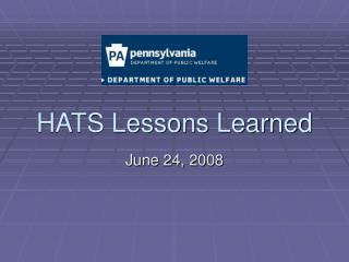 HATS Lessons Learned