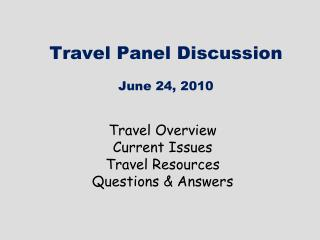 Travel Panel Discussion June 24, 2010