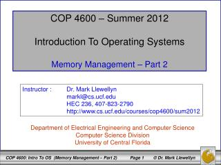 COP 4600 – Summer 2012 Introduction To Operating Systems Memory Management – Part 2