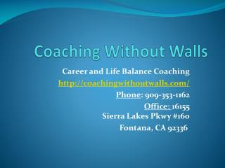 Career and Life Balance Coaching | Coaching Without Walls