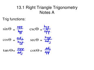 13.1 Right Triangle Trigonometry Notes A