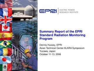 Summary Report of the EPRI Standard Radiation Monitoring Program