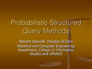 Probabilistic Structured Query Methods