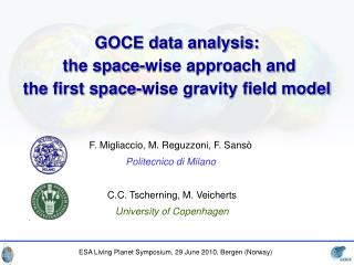GOCE data analysis:  the space-wise approach and the first space-wise gravity field model